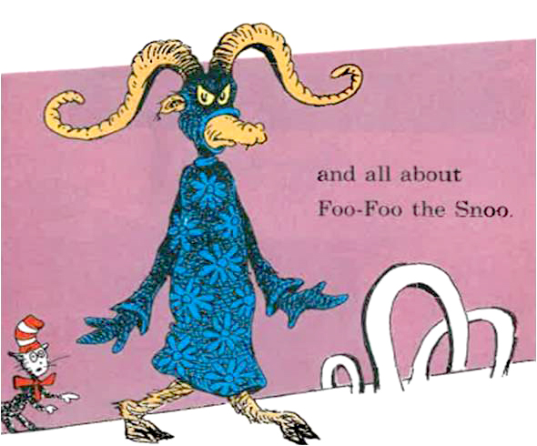 Dr Seuss Foo Foo the Snoo I Can Read With My Eyes Shut